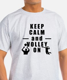 Keep Calm and Volley On T-Shirt