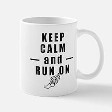 Keep Calm and Run On Mugs