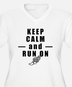 Keep Calm and Run On Plus Size T-Shirt
