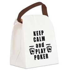Keep Calm and Play Poker Canvas Lunch Bag