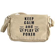 Keep Calm and Play Poker Messenger Bag