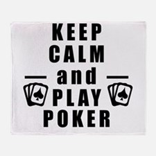 Keep Calm and Play Poker Throw Blanket
