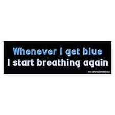 Get Blue Start Breathing Bumper Bumper Bumper Sticker