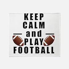 Keep Calm and Play Football Throw Blanket