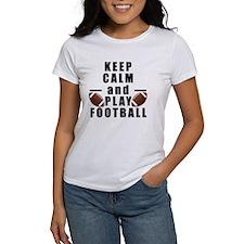 Keep Calm and Play Football T-Shirt