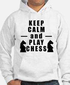 Keep Calm and Play Chess Hoodie