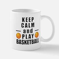 Keep Calm and Play Basketball Mugs