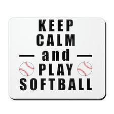 Keep Calm and Play Softball Mousepad