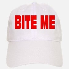 BITE ME Baseball Baseball Cap