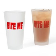 BITE ME Drinking Glass