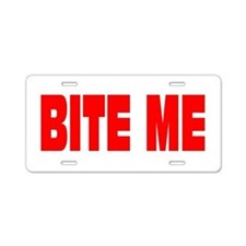 BITE ME Aluminum License Plate