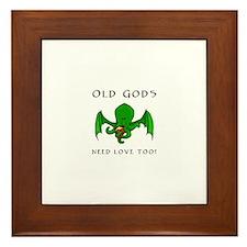 Old gods need love too Framed Tile
