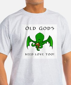 Old gods need love too Ash Grey T-Shirt
