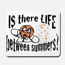 Life Between Summers Male Mousepad