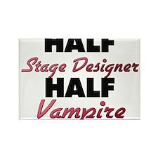 Half Stage Designer Half Vampire Magnets