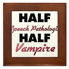 Half Speech Pathologist Half Vampire Framed Tile