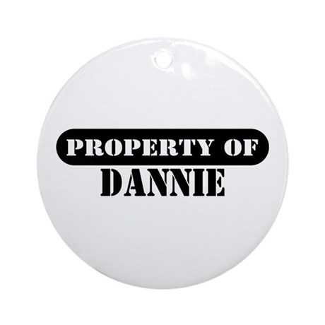 Property of Dannie Ornament (Round)