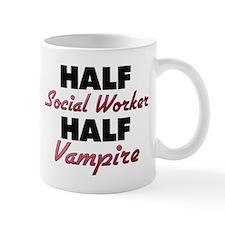 Half Social Worker Half Vampire Mugs