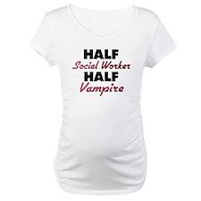 Half Social Worker Half Vampire Shirt