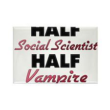 Half Social Scientist Half Vampire Magnets