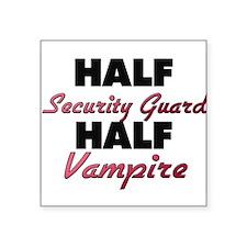 Half Security Guard Half Vampire Sticker