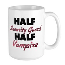 Half Security Guard Half Vampire Mugs