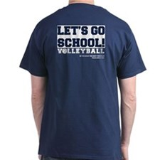 Let's Go School Volleyball T-Shirt