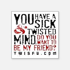 SICK TWISTED MIND - WHITE Sticker