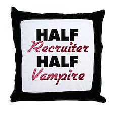 Half Recruiter Half Vampire Throw Pillow