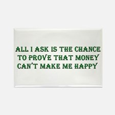 Money and Happiness Rectangle Magnet
