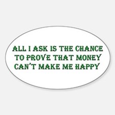 Money and Happiness Oval Decal
