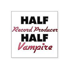 Half Record Producer Half Vampire Sticker