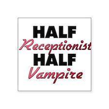 Half Receptionist Half Vampire Sticker