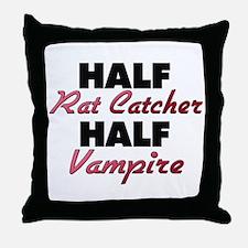 Half Rat Catcher Half Vampire Throw Pillow