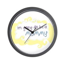 I'm going to be a Mommy Wall Clock