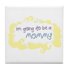 I'm going to be a Mommy Tile Coaster