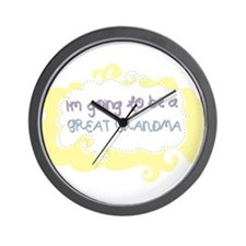 Im going to be a Great Grandma Wall Clock