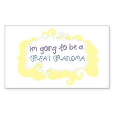 Im going to be a Great Grandma Sticker (Rectangula