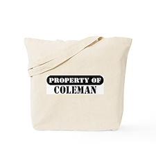 Property of Coleman Tote Bag