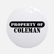 Property of Coleman Ornament (Round)