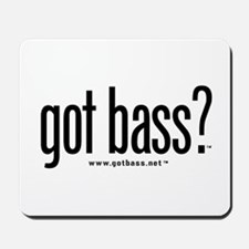 got bass?  Mousepad
