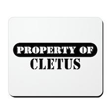 Property of Cletus Mousepad
