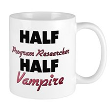 Half Program Researcher Half Vampire Mugs