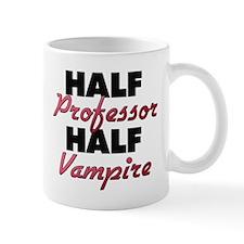 Half Professor Half Vampire Mugs