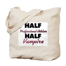 Half Professional Athlete Half Vampire Tote Bag