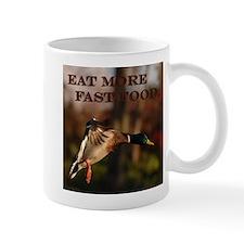 Eat more fast food - Mug
