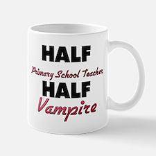 Half Primary School Teacher Half Vampire Mugs