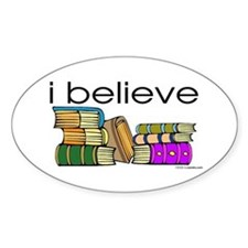 I believe in books Oval Decal