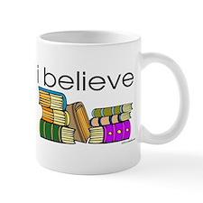 I believe in books Mug