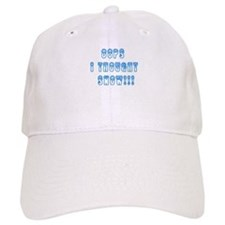Oops I Thought Snow Baseball Cap